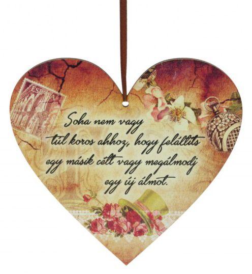 Szív tábla Soha nem vagy túl koros 20x18cm 21 - Falikép