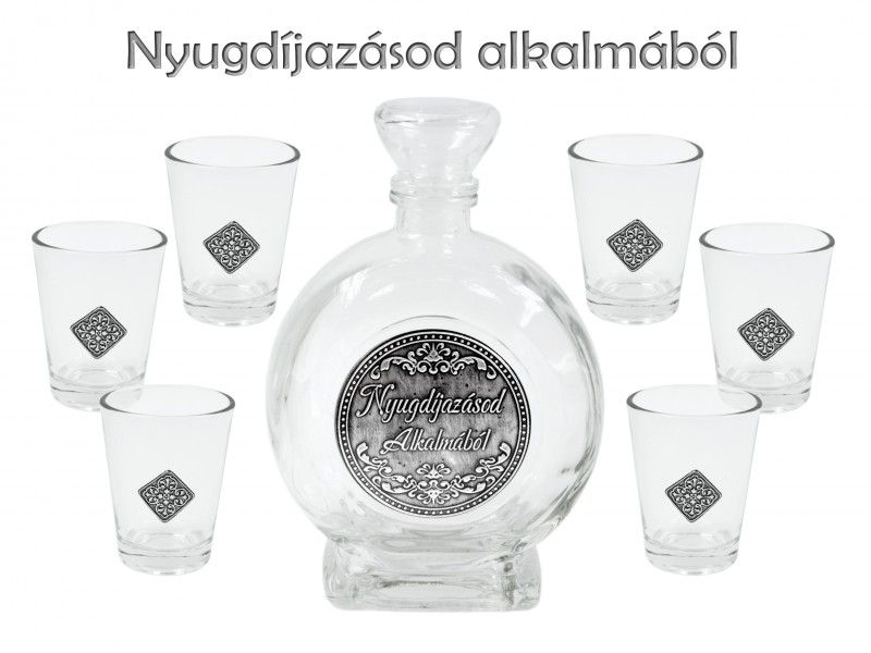 Óncímkés Pálinkás készlet 6db pohár 0,5l palack Nyugdíjazásod Alkalmából fémcímkés - Óncímkés Pálinkás készlet