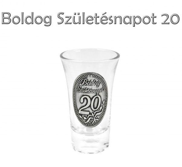 Pálinkás pohár 5cl 20. Boldog Születésnapot fémcímkés - Óncímkés Pálinkás pohár